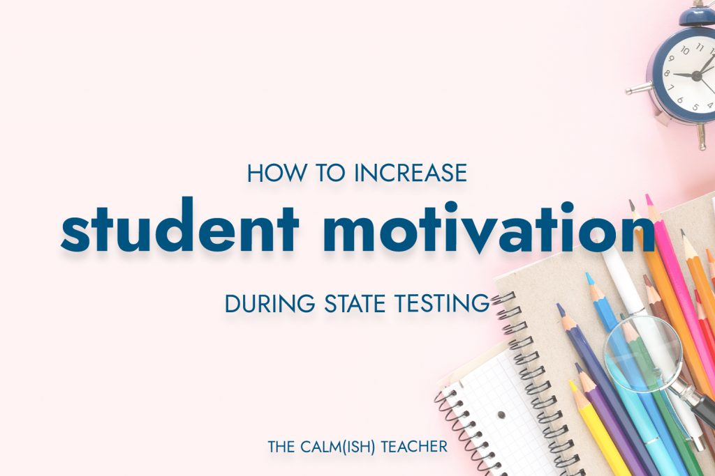 student-motivation-during-state-testing