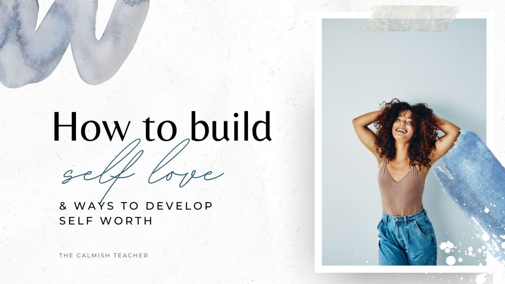 Easy to implement self-love exercises. Easy ways to help you develop self-worth and learn how to self-love more. Includes over 5 different exercises to get your started on your self-love and self-worth journey.